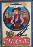 GAVROCHE - Victor Hugo (carte pentru copii in limba germana)