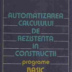 Valeriu Petcu, Mircea Soare - AUTOMATIZAREA CALCULULUI DE REZISTENTA IN CONSTRUCTII, PROGRAME BASIC - Carti Constructii