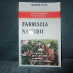 VICTOR DUTA - FARMACIA NATURII - Carte Farmacologie