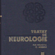 C. ARSENI - TRATAT DE NEUROLOGIE VOL III PARTEA I-A SI A II-A - Carte Neurologie