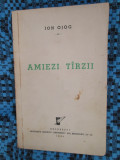 Ion OJOG - AMIEZI TARZII (prima editie - cu AUTOGRAF! 1940 - EXEMPLAR nr. 190)