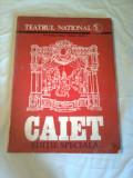 TEATRUL NATIONAL ~ STAGIUNEA 1982-1983 ~ CAIET EDITIE SPECIALA