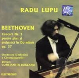 Radu Lupu Beethoven Concertul nr 3 pentru pian si orchestra in Do minor op 37, CD, electrecord