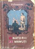 VANATORII DE MAMUTI - S. V. Pokrovski