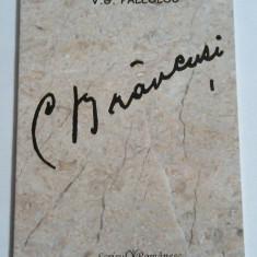 V.G.PALEOLOG - C.BRANCUSI ~ in limba franceza, romana si engleza ~ - Carte sculptura