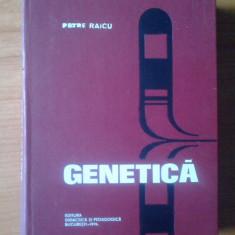 e0 Genetica - Petre Raicu (cartonta,stare foarte buna, 596 pagini)