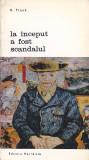 H. FRANK - LA INCEPUT A FOST SCANDALUL ( BAN 50 ), Alta editura