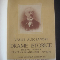 VASILE ALECSANDRI - DRAME ISTORICE * DESPOT VODA * FANTANA BLANDUZIEI * OVIDIU - Carte Teatru