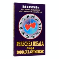 Perechea ideala dupa zodiacul chinezesc - Carte Hobby Astrologie