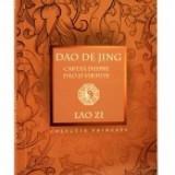 Dao De Jing (Cartea despre Dao si Virtute) - Carte paranormal