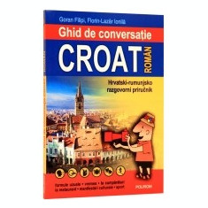 Ghid de conversatie croat-roman - Curs Limba Engleza