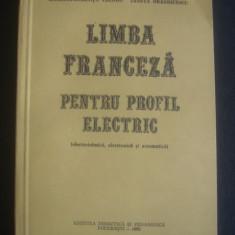 CONSTANTIN PAUN - LIMBA FRANCEZA PENTRU PROFIL ELECTRIC