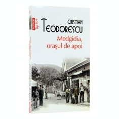 Medgidia, orasul de apoi - Carte Editie princeps