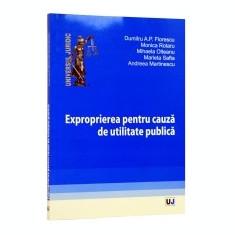 Exproprierea pentru cauza de utilitate publica - Carte Biologie