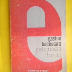 PSIHANALIZA FOCULUI Gastn Bachelard - Filosofie