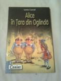 ALICE IN TARA  DIN OGLINDA  ~ LEWIS CARROLL