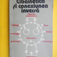 CIBERNETICA SI CONEXIUNEA INVERSA P.Postelnicu - Carte Cibernetica