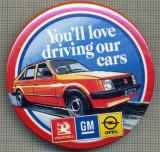 1914 INSIGNA - YOU'LL LOVE DRIVING OUR CARS - VAUXHALL - GM - OPEL - (MAREA BRITANIE) - TEMATICA AUTOMOBILISTICA -starea care se vede