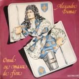 ALEXANDRE DUMAS - OMUL CU MASCA DE FIER - TEATRU - 2 DISCURI VINIL