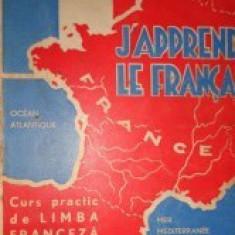 J. - A. Candrea  -  J' apprends le francais _ Curs practic de limba franceza