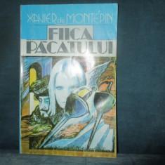 XAVIER DE MONTEPIN - FIICA PACATULUI - Carte de aventura