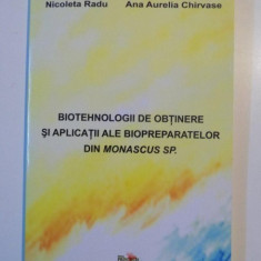 BIOTEHNOLOGII DE OBTINERE SI APLICATII ALE BIOPREPARATELOR DIN MONASCUS SP de NICOLETA RADU, ANA AURELIA CHIRVASE, 2011 - Carte Chimie
