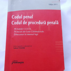CODUL PENAL, CODUL DE PROCEDURA PENALA - CEDO, DECIZII CURTII CONSTITUTIONALE - Carte Codul penal adnotat
