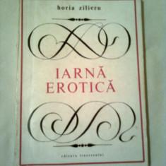 IARNA EROTICA  ~ HORIA ZILIERU