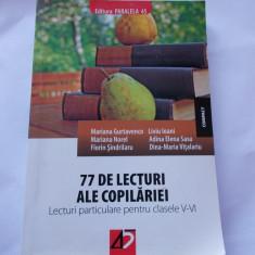 77 DE LECTURI ALE COPILARIEI - LECTURI PARTICULARE PENTRU CLASELE V-VI