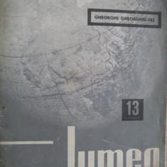 DE COLECTIE ! Revista LUMEA (nr.13 / joi 25 martie 1965) - numar aparut dupa moartea lui Gheorghe Gheorghiu Dej