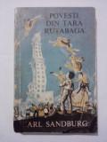 Povesti din Tara Rutabaga - Carl Sandburg  / C0G, Alta editura