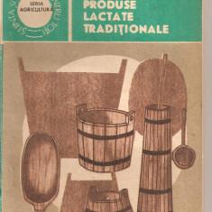 (C5708) PRODUSE LACTATE TRADITIONALE DE GEORGE CHINTESCU, EDITURA CERES, 1988