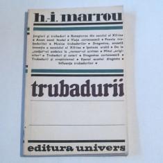 H.I.MARROU - TRUBADURII - Studiu literar