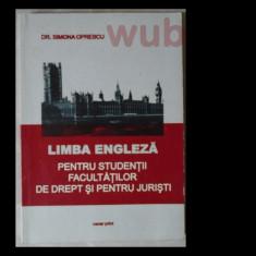 Dr. Simona Oprescu, Limba engleza pentru studentii facultatilor de Drept si pentru juristi, Oscar print, 2000, 143 pag.