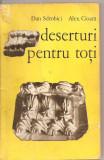 (C5717) DESERTURI PENTRU TOTI DE DAN SDROBICI SI ALEX. CIOARA