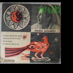Maria Lataretu, disc vinil/vinyl single Electrecord, EPC-210; stare foarte buna - Muzica Populara