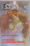(C5731) SA NU UCIZI O DRAGOSTE CURATA DE MARGARY BEAUCHAMP, EDITURA Z, 1994, TRADUCERE DE DAN DIACONESCU