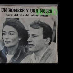 Un hombre y una mujer/Un barbat si o femeie, disc vinil/vinyl single Disc Jockey, Argentina, TS 659; muzica neuitatului film al lui Claude Lelouche - Muzica soundtrack