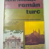 GHID DE CONVERSATIE ROMAN - TURC - AGIEMIN BAUBEC * FERIAN ISMAIL ( 536 )