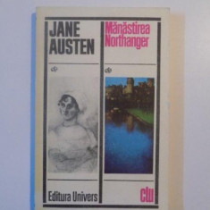 MANASTIREA NORTHANGER de JANE AUSTEN - Roman, Anul publicarii: 1976