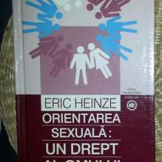 Orientarea sexuala : un drept al omului : un eseu despre legislatia internationala a drepturilor omului / Eric Heinze 2002 cartonata - Carte Jurisprudenta
