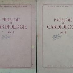 PROBLEME DE CARDIOLOGIE - D. Danielopolu (2 volume)