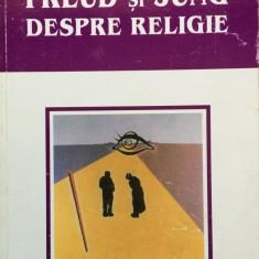 FREUD SI JUNG DESPRE RELIGIE - Michael Palmer - Carte Psihologie