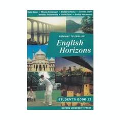 English Horizons: Student's Book - Manual de limba engleza pentru clasa a XII-a - Manual scolar Altele, Clasa 12, Limbi straine