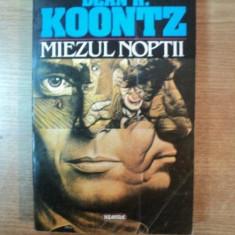 MIEZUL NOPTII de DEAN R. KOONTZ - Nuvela