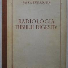 V.A. Fanardjian - Radiologia Tubului Digestiv - Carte Gastroenterologie