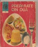 (C5814) PETRESCU VALERIA - PREPARATE DIN OUA, EDITURA CERES, 1976