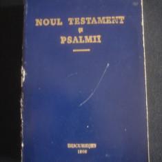 NOUL TESTAMENT SI PSALMII * format mic