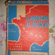 J'apprends le francais ( curs practic de limba franceza)-Aurel Candrea