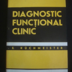 E. KUCHMEISTER - DIAGNOSTIC FUNCTIONAL CLINIC